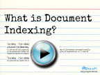 watch the what is document indexing slideshow